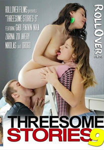 Threesome Stories Vol. 9 (Roll Over Films)